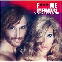 Cover Cathy & David Guetta - F*** Me I'm Famous! [2012]